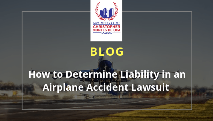How to determine liability in an airplane accident lawsuit