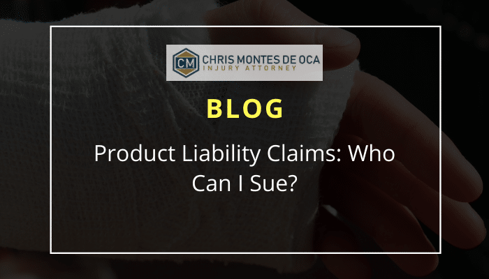 Product Liability Claims: Who Can I Sue