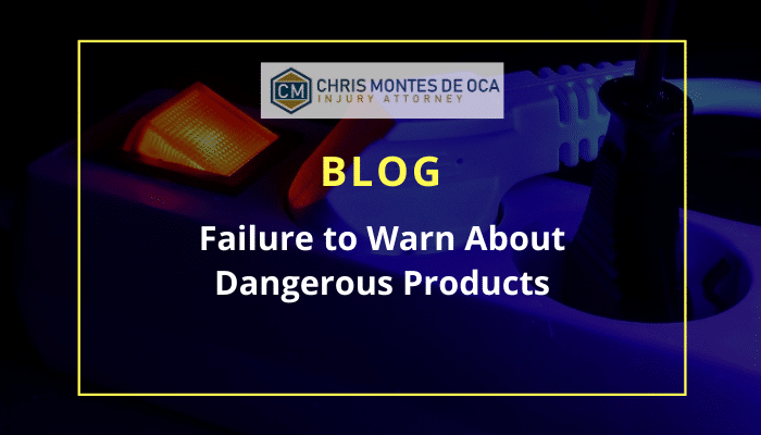 Failure to Warn About Dangerous Products