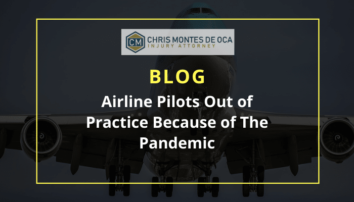 Airline Pilots Out of Practice Because of The Pandemic
