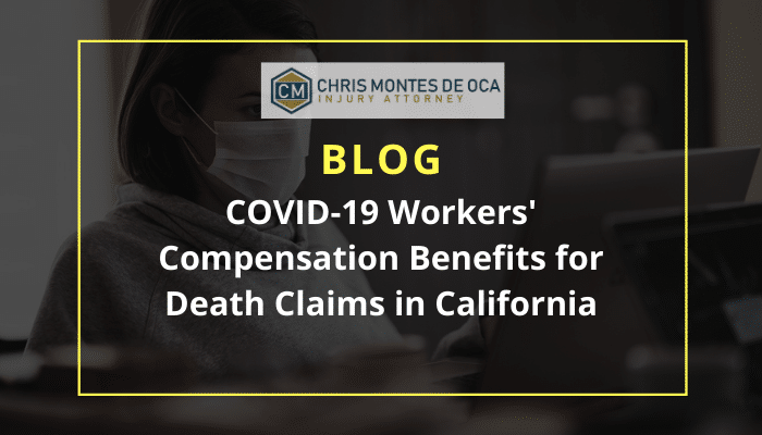 COVID-19 Workers' Compensation Benefits for Death Claims in California