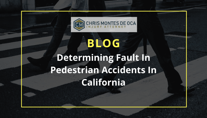 Determining Fault In Pedestrian Accidents In California