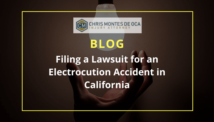 Filing a Lawsuit for an Electrocution Accident in California